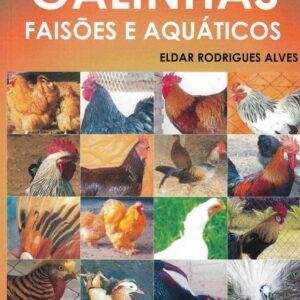 Aves de Raça Pura Galinhas Faisões e Aquáticos (85-86466-42-7)