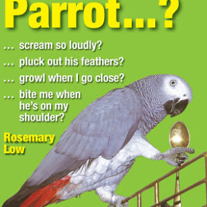 Why Does My Parrot...? (9780285643055)