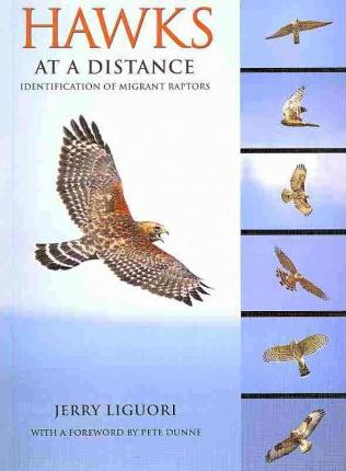 Hawks at a Distance : Identification of Migrant Raptors (9780691135595)
