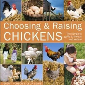 Choosing and Raising Chickens (9780715333105)