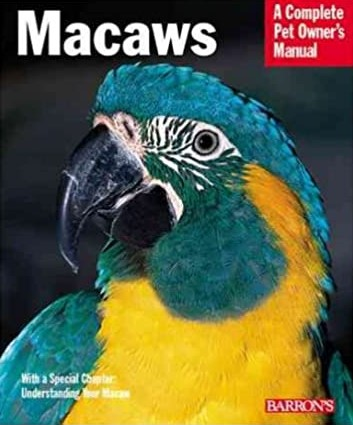 Macaws (Complete Pet Owners Manual) (9780764119200)