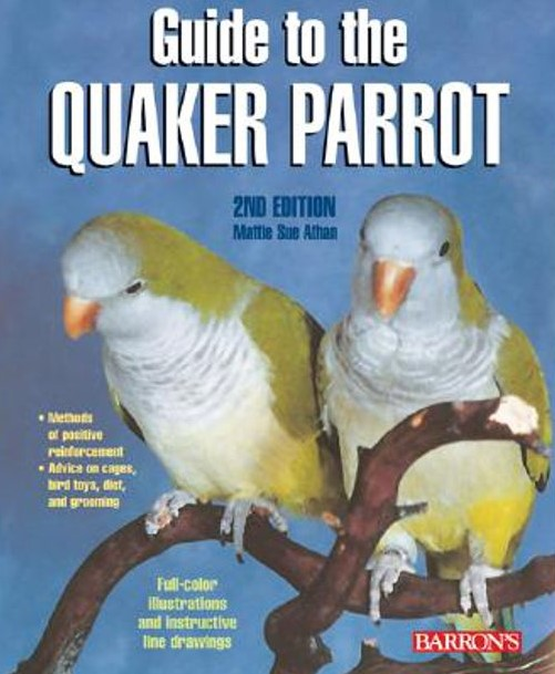 Guide to the Quaker Parrot (9780764136689)