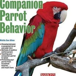 Guide to Companion Parrot Behavior (9780764142130)
