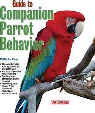Guide to Companion Parrot Behavior (9780764142130)