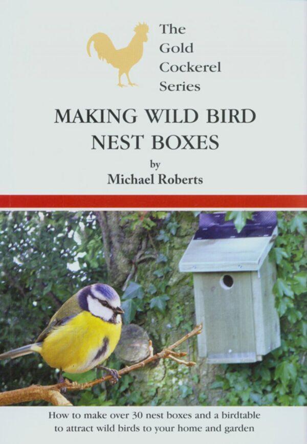 Making Wild Bird Nest Boxes (9780947870638)