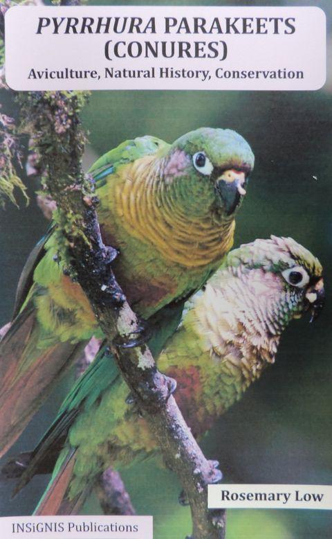 Pyrrhura Parakeets (Conures) (9780953133789)