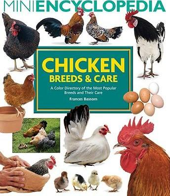 Mini Encyclopedia of Chicken Breeds and Care (9781554074730)
