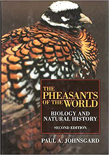 The Pheasants of the World : Biology and Natural History (9781560988397)