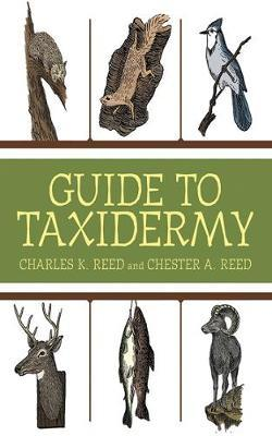 Guide to Taxidermy (9781616085391)