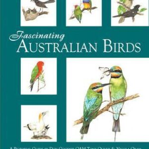 Fascinating Australian Birds (9781921596735)