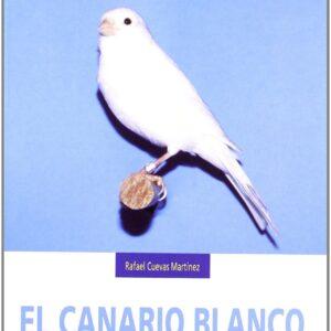 El canario blanco (Canarios de color)
