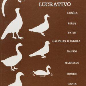 Criar Aves É Bom e Lucrativo (9788586307218)