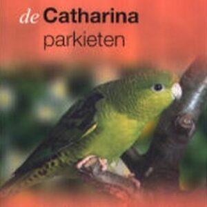 De Catharina-parkiet (9789058211354)