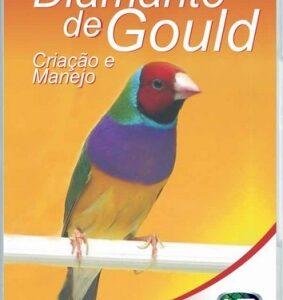 Diamante de Gould - Criação e Manejo (DVD)