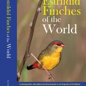 Estrildid Finches of the Word (ISBN 9789090347417)